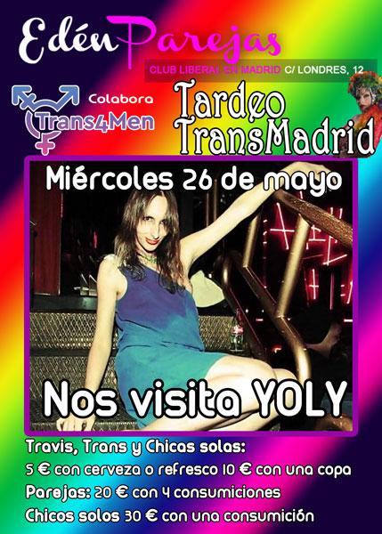 Tardeo Trans Madrid de 26 de mayo con la visita de Yoly