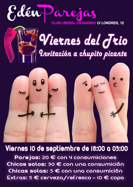 Viernes del trío, invitación a chupito picante. 10 de septiembre de 18:00 a 03:00